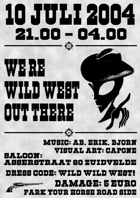 2004 We're Wild West Out There